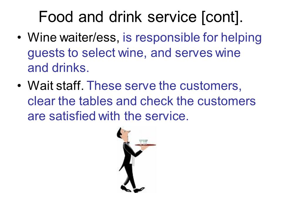 Food and drink service [cont].